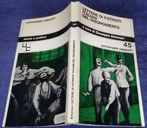 Lettere di patrioti italiani del risorgimento 1971 Giuseppe Amoroso 45Cappelli#e