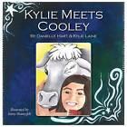 Kylie Meets Cooley by Kylie Laine, Danielle Hart (Hardback, 2016)