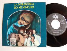 "LA NORAGUENA y RO MI NINO RO / ESCOLANIA SAN ANTONIO MADRID 7"" 1970 YUPY 45007"