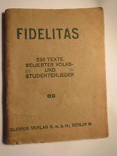 Fidelitas - 233 Texte beliebter Volks- und Studentenlieder