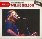 Setlist Very Best Of Willie Nelson Li 0886977027024 CD