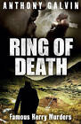 Ring of Death: Famous Kerry Murders by Anthony Galvin (Paperback, 2013)