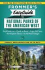 Frommer's Easyguide to National Parks of the American West by Don Laine, Eric Peterson (Paperback, 2014)