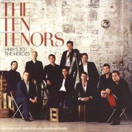 Ten Tenors,the - Here'S to the Heroes /4