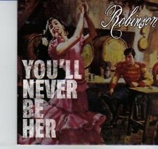 (DI899) Robinson, You'll Never Be Her - 2012 DJ CD