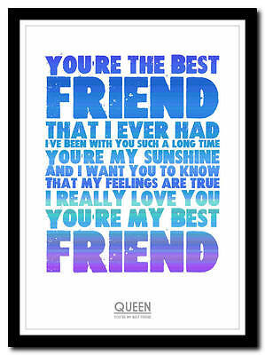 The friend best ever you are You Are