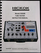 True Hickok 6000B Dynamic Tube Tester Complete Instruction Manual