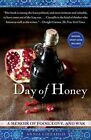 Day of Honey: A Memoir of Food, Love, and War by Annia Ciezadlo (Paperback / softback, 2012)