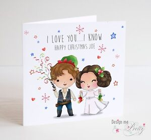A Princess For Christmas Poster.Details About Hans Solo And Princess Leia Christmas Card I Love You I Know Personalised