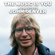 AA.VV. THE MUSIC IS YOU A TRIBUTE TO JOHN DENVER CD NUOVO
