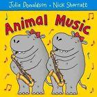 Animal Music by Julia Donaldson (Paperback, 2014)