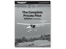 The Complete Private Pilot Syllabus Use w/Pilot Textbook ISBN 978-1-61954-327-0