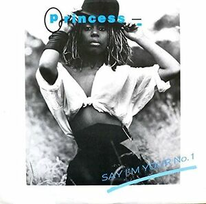 Princess-Say-I-039-m-your-number-one-1985-Maxi-12-034