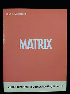 genuine hyundai matrix electrical troubleshooting manual ebay rh ebay co uk Hyundai Matrix 2004 Hyundai Matrix 2008
