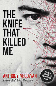 McGowan-Anthony-The-Knife-That-Killed-Me-Definitions-Very-Good-Book