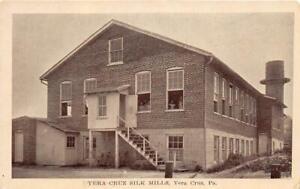 VERA-CRUZ-CA-1915-30-Long-Gone-Vera-Cruz-Silk-Mills-VINTAGE-PENNSYLVANIA-GEM-530