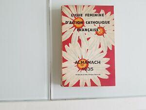 Candide Almanach 1935 - Ligue Feminine D'action Catholique Francaise CoûT ModéRé