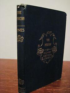 1st-Edition-THE-PHYSICIAN-Henry-Arthur-Jones-DRAMA-Play-FIRST-PRINTING-Fiction