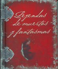 Leyendas de Muertos y Fantasmas (Spanish Edition)-ExLibrary