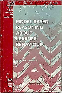 Model-Based Reasoning about Learner Behavior by De Koning, K.