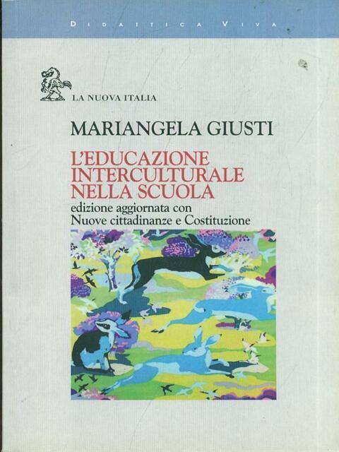 L'EDUCAZIONE INTERCULTURALE NELLA SCUOLA DI BASE  MARIANGELA GIUSTI