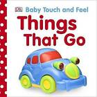 Things That Go by DK (Board book, 2010)