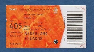 100% QualitäT Original Ticket 17.05.2014 Niederlande - Ecuador !! Selten ZuverläSsige Leistung