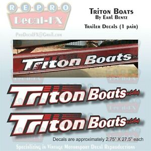 Details about Triton Boats By Earl Bentz Trailer Reproduction 2 Piece  Marine Vinyl Decals