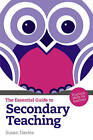 The Essential Guide to Secondary Teaching: Practical Skills for Teachers by Susan Davies (Paperback, 2010)