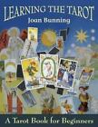 Learning the Tarot : A Tarot Book for Beginners by Joan Bunning (1998, Paperback)