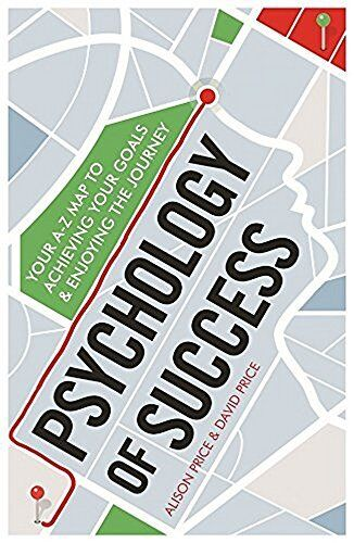 1 of 1 - Psychology of Success: Your A-Z Map to Achieving Your Goals and Enjoying the J,