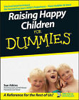 Raising Happy Children For Dummies by Sue Atkins (Paperback, 2007)
