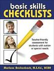 Basic Skills Checklists: Teacher-Friendly Assessment for Students with Autism or Special Needs by Marlene Breitenbach (Spiral bound, 2008)
