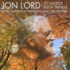 Jon Lord: To Notice Such Things (CD, Mar-2010, Avie)