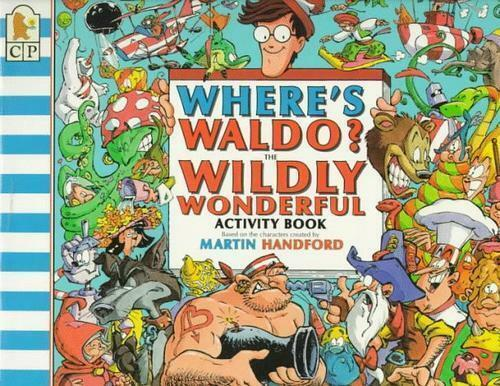 Where's Waldo? The Wildly Wonderful Activity Book