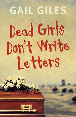 Dead Girls Don't Write Letters, Giles, Gail, Very Good Book