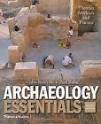 Archaeology Essentials: Theories, Methods, and Practice by Paul Bahn, Colin Renfrew (Paperback / softback, 2011)