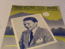 Frank Sinatra This Love Of Mine 1941 Photo Sheet Music