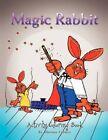 Magic Rabbit by Thomas Fulmer 9781441507280 Paperback 2009