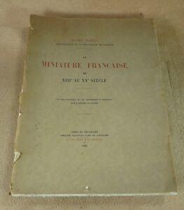 HENRY MARTIN  LA MINIATURE FRANCAISE DU XIIIe AU XVe SIECLE VAN OEST & CIE 1923