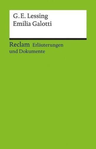 1 von 1 - Erläuterungen und Dokumente zu Gotthold Ephraim Lessing:  Emilia Galotti von Dan