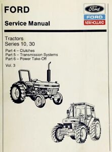 Ford New Holland Ford Tractor Service Manual Series 10, 30 Vol. 3 - Digital Form