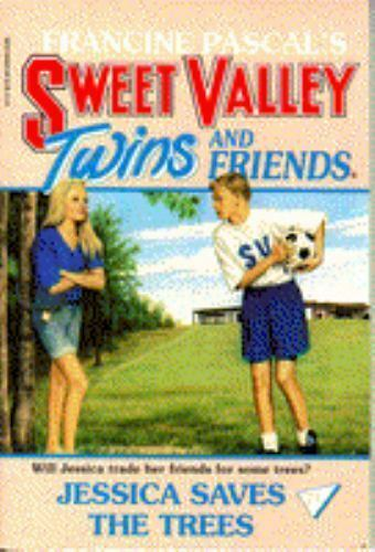 JESSICA SAVES THE TREES (SWEET VALLEY TWINS) by Pascal, Francine