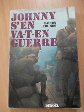 JOHNNY S'EN VA-T-EN GUERRE - Dalton Trumbo