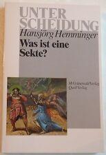 Hansjörg Hemminger: Was ist eine Sekte? (Taschenbuch)