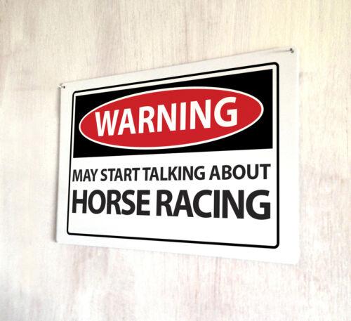 Signe d/'avertissement peut commencer à parler de courses de chevaux signe A4 Plaque métal pubs