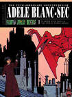 The Extraordinary Adventures of Adele Blanc-Sec: Pterror Over Paris / the Eiffel Tower Demon by Jacques Tardi (Hardback, 2010)