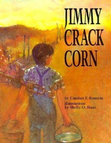 Jimmy Crack Corn by Candice F. Random