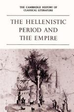 The Cambridge History of Classical Literature: The Hellenistic Period and the...