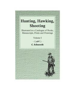 C-Schwerdt-034-Hunting-Hawking-Shooting-Illustrated-in-a-Catalogue-of-Books-M